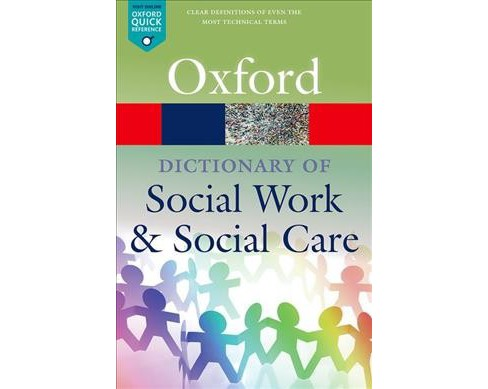 Dictionary of Social Work and Social Care -  by John Harris & Vicky White (Paperback) - image 1 of 1