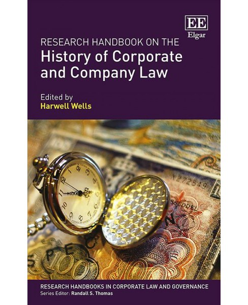 Research Handbook on the History of Corporate and Company Law -  (Hardcover). - image 1 of 1