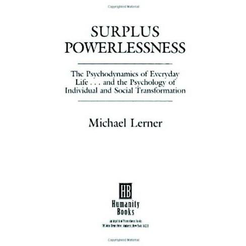 Surplus Powerlessness: - by  Michael Lerner (Paperback) - image 1 of 1