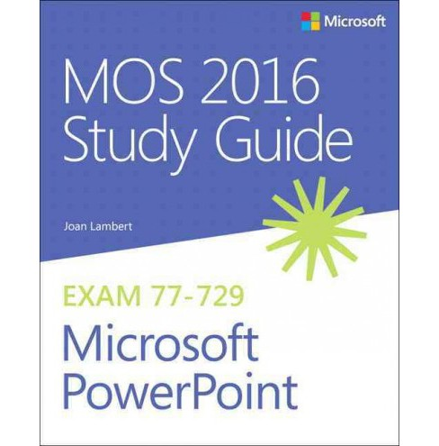 MOS 2016 Study Guide for Microsoft PowerPoint (Paperback) (Joan Lambert) - image 1 of 1