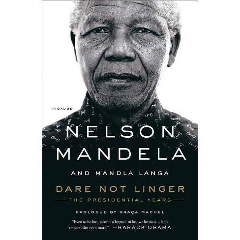 Dare Not Linger - by  Nelson Mandela & Mandla Langa (Paperback) - image 1 of 1