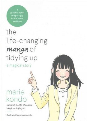 Life-Changing Manga of Tidying Up : A Magical Story - by Marie Kondo (Paperback)