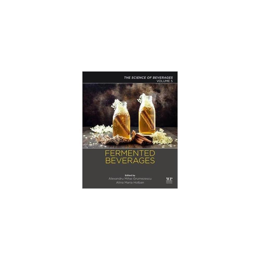 Fermented Beverages - (The Science of Beverages) (Paperback)