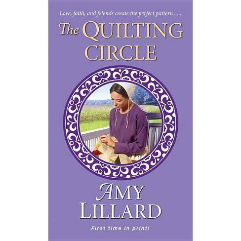 The Quilting Circle - (Wells Landing Romance) by  Amy Lillard (Paperback) - image 1 of 1