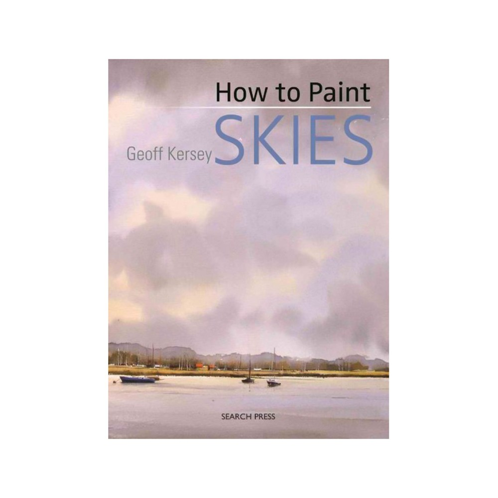 How to Paint Skies (Reprint) (Paperback) (Geoff Kersey)
