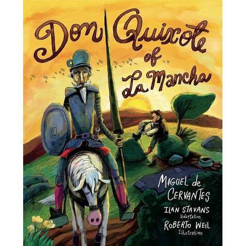 Don Quixote of La Mancha - by  Miguel De Cervantes (Paperback) - image 1 of 1