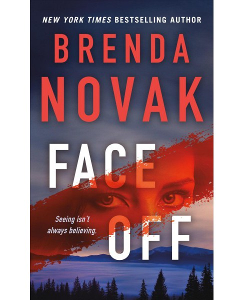Face Off -  (Dr. Evelyn Talbot Novels) by Brenda Novak (Paperback) - image 1 of 1