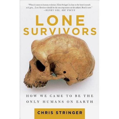 Lone Survivors - by  Chris Stringer (Paperback) - image 1 of 1