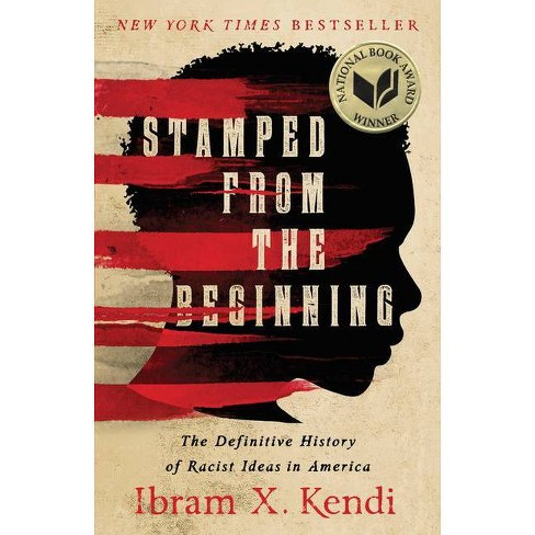 Stamped from the Beginning - by Ibram X Kendi (Paperback) - image 1 of 1