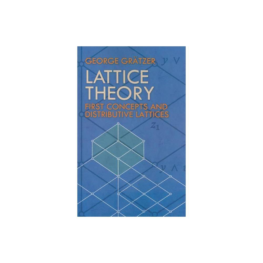 Lattice Theory Dover Books On Mathematics By George Gratzer Paperback