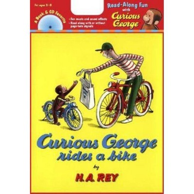 Curious George Rides a Bike Book & CD - by  H A Rey (Mixed Media Product)