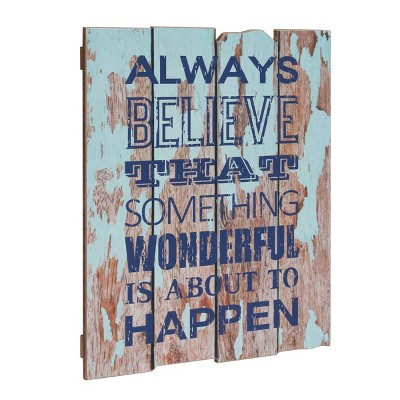 "18.9"" x 15.7"" Rustic Wooden Always Believe Decorative Wall Art Light Blue/Brown - Stonebriar Collection"
