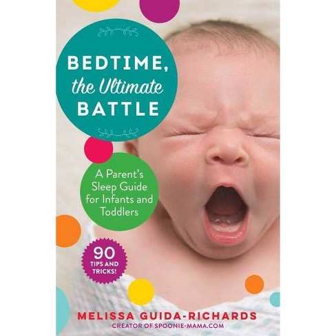 Bedtime, the Ultimate Battle - by  Melissa Guida-Richards (Paperback) - image 1 of 1