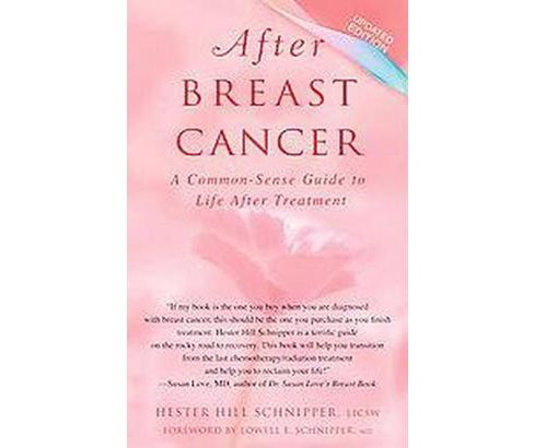 After Breast Cancer : A Common-sense Guide to Life After Treatment (Updated) (Paperback) (Hester Hill - image 1 of 1