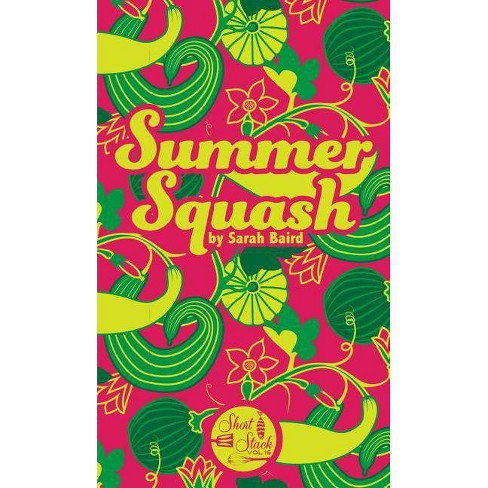 Summer Squash - (Short Stack) by  Sarah Baird (Paperback) - image 1 of 1