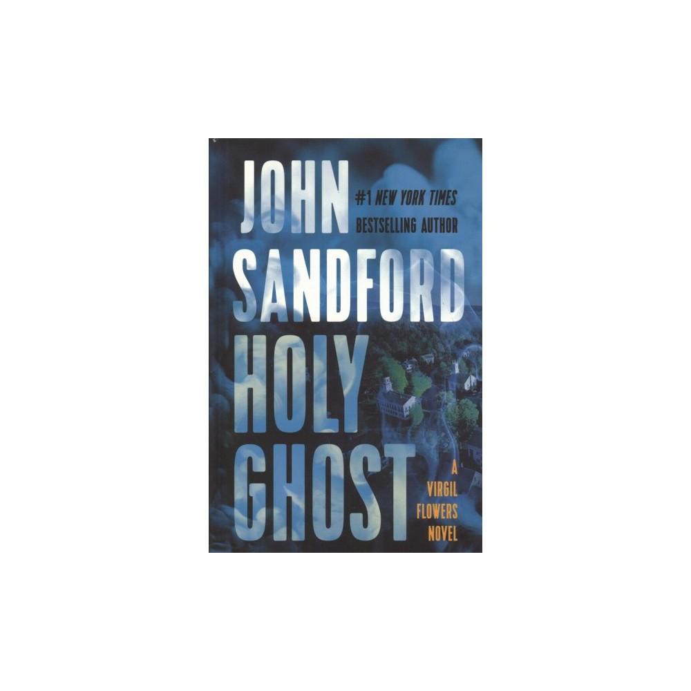 Holy Ghost - Lrg (Thorndike Press Large Print Basic Series) by John Sandford (Hardcover)