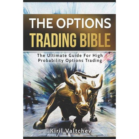 The Options Trading Bible - by  Kiril Valtchev (Paperback) - image 1 of 1