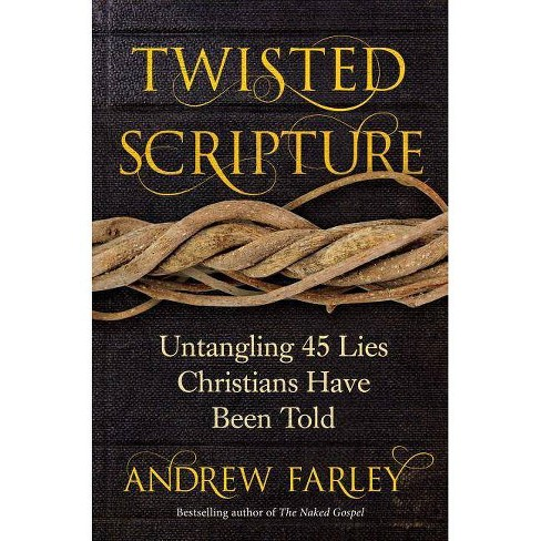Twisted Scripture - by  Andrew Farley (Paperback) - image 1 of 1