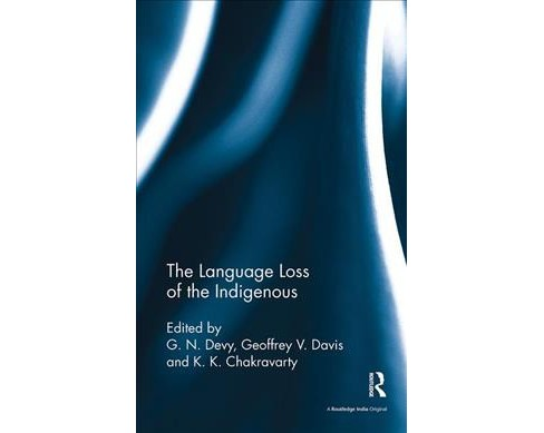 Language Loss of the Indigenous -  (Paperback) - image 1 of 1