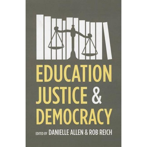 Education, Justice, and Democracy - (Paperback) - image 1 of 1