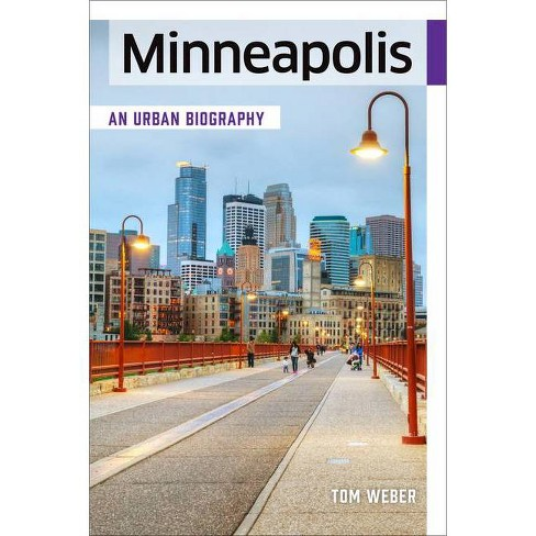 Minneapolis - by  Tom Weber (Paperback) - image 1 of 1