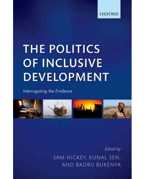 Politics of Inclusive Development : Interrogating the Evidence (Paperback) - image 1 of 1