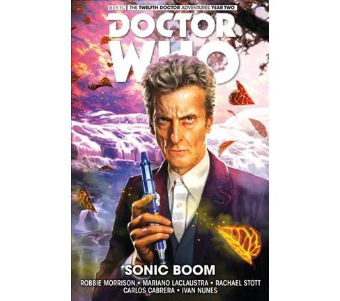 Doctor Who the Twelfth Doctor 6 : Sonic Boom (Hardcover) (Robbie Morrison) - image 1 of 1