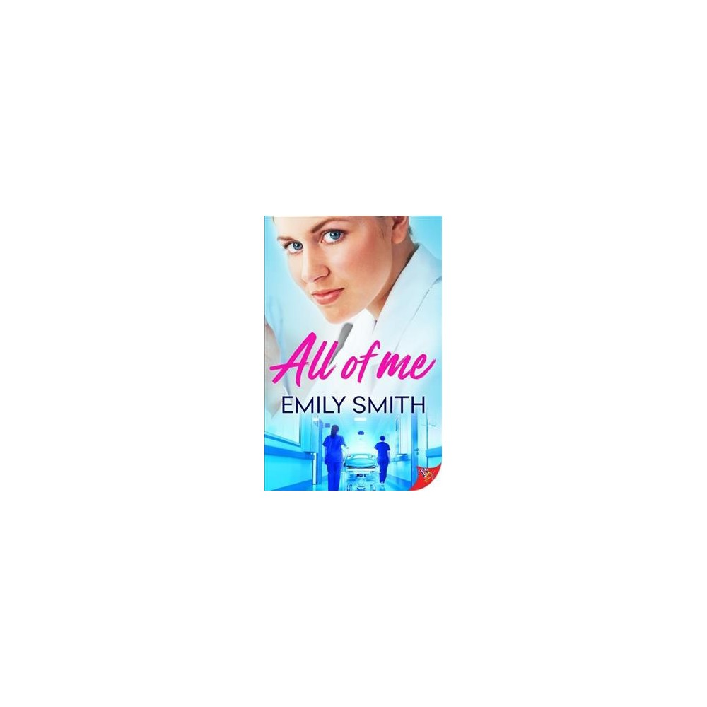 All of Me - by Emily Smith (Paperback)