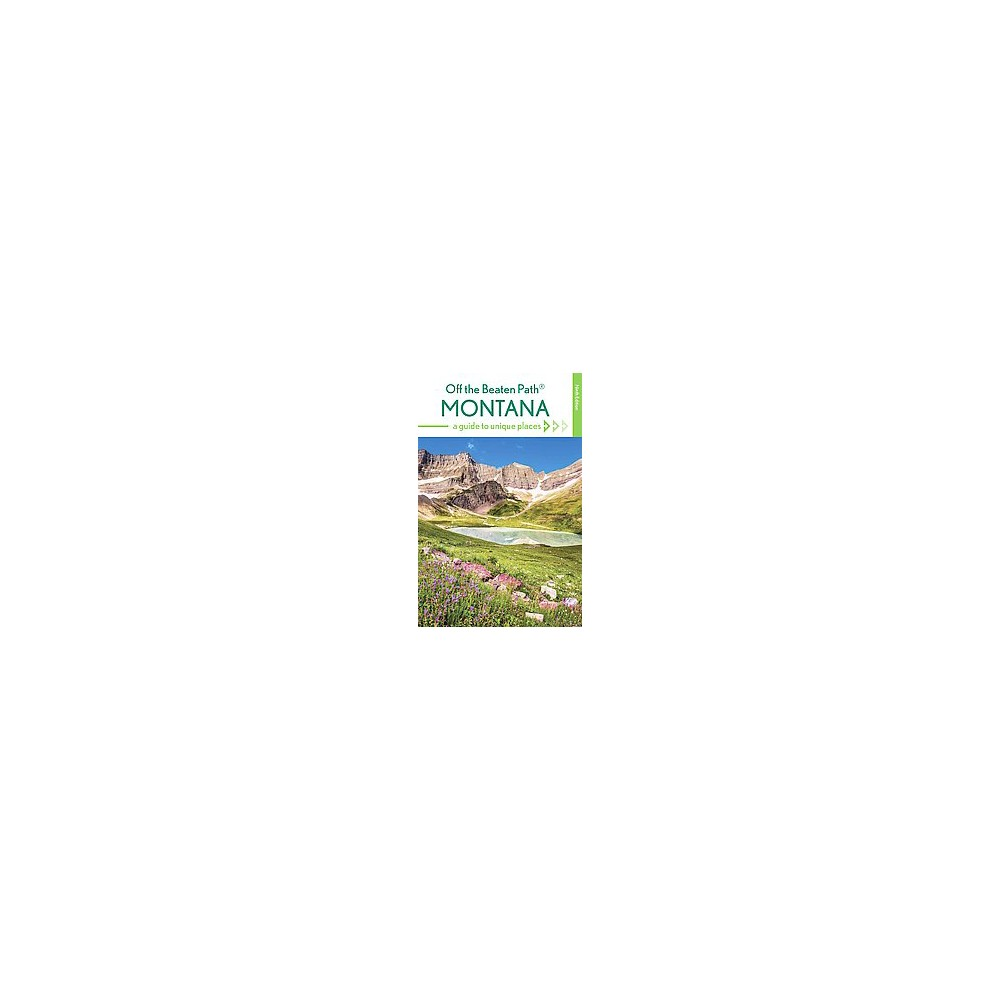 Off the Beaten Path Montana : A Guide to Unique Places (Revised / Updated) (Paperback) (Michael McCoy)