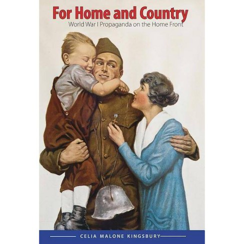 For Home and Country - (Studies in War, Society, and the Military (Hardcover)) (Hardcover) - image 1 of 1
