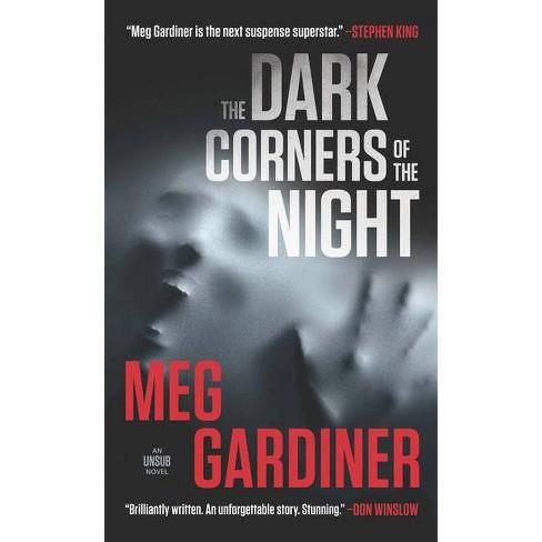 The Dark Corners of the Night - by  Meg Gardiner (Hardcover) - image 1 of 1