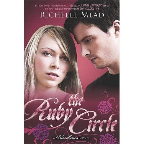 The Ruby Circle - (Bloodlines) by  Richelle Mead (Paperback) - image 1 of 1