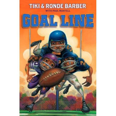 Goal Line - (Barber Game Time Books) by  Tiki Barber & Ronde Barber (Paperback)
