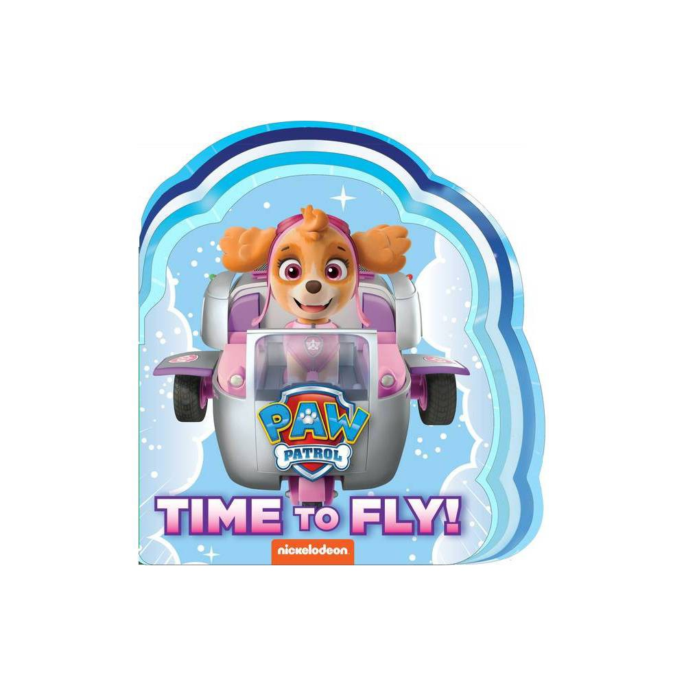 Time To Fly Paw Patrol Board Book