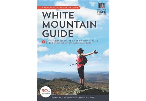 White Mountain Guide : AMC's Comprehensive Guide to Hiking Trails in the White Mountain National - image 1 of 1