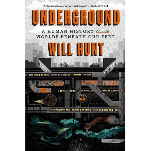 Underground - by  Will Hunt (Hardcover) - image 1 of 1