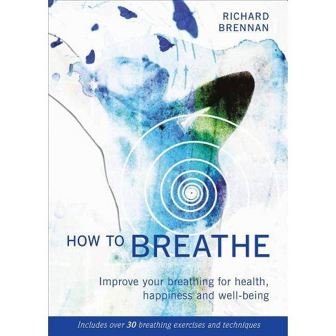 How to Breathe - by  Richard Brennan (Paperback) - image 1 of 1