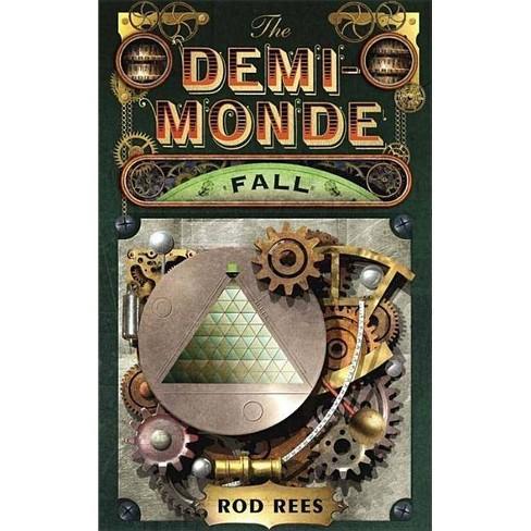 The Demi-Monde: Fall - (Demi-Monde Saga) by  Rod Rees (Paperback) - image 1 of 1