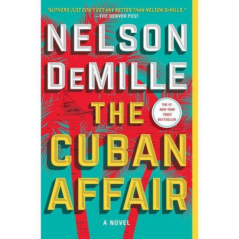 The Cuban Affair - by  Nelson DeMille (Paperback) - image 1 of 1