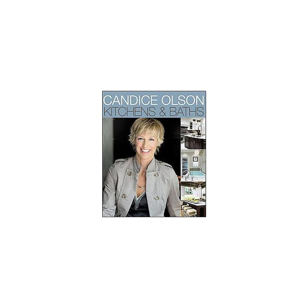 Candice Olson Kitchens and Baths (Paperback)