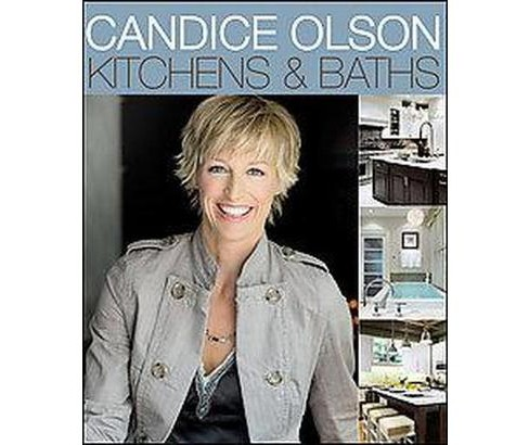 Candice Olson Kitchens and Baths (Paperback) - image 1 of 1