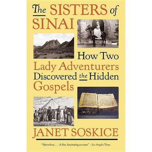 The Sisters of Sinai - by  Janet Soskice (Paperback) - image 1 of 1