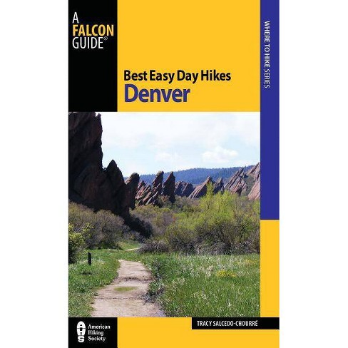 Best Easy Day Hikes Denver - (Falcon Guides Where to Hike) 2 Edition by  Tracy Salcedo (Paperback) - image 1 of 1