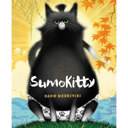 Sumokitty - by  David Biedrzycki (Hardcover) - image 1 of 1