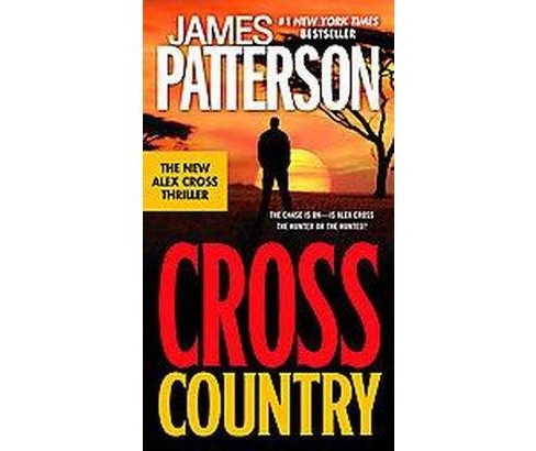 Cross Country ( Alex Cross) (Reprint) (Paperback) - image 1 of 1