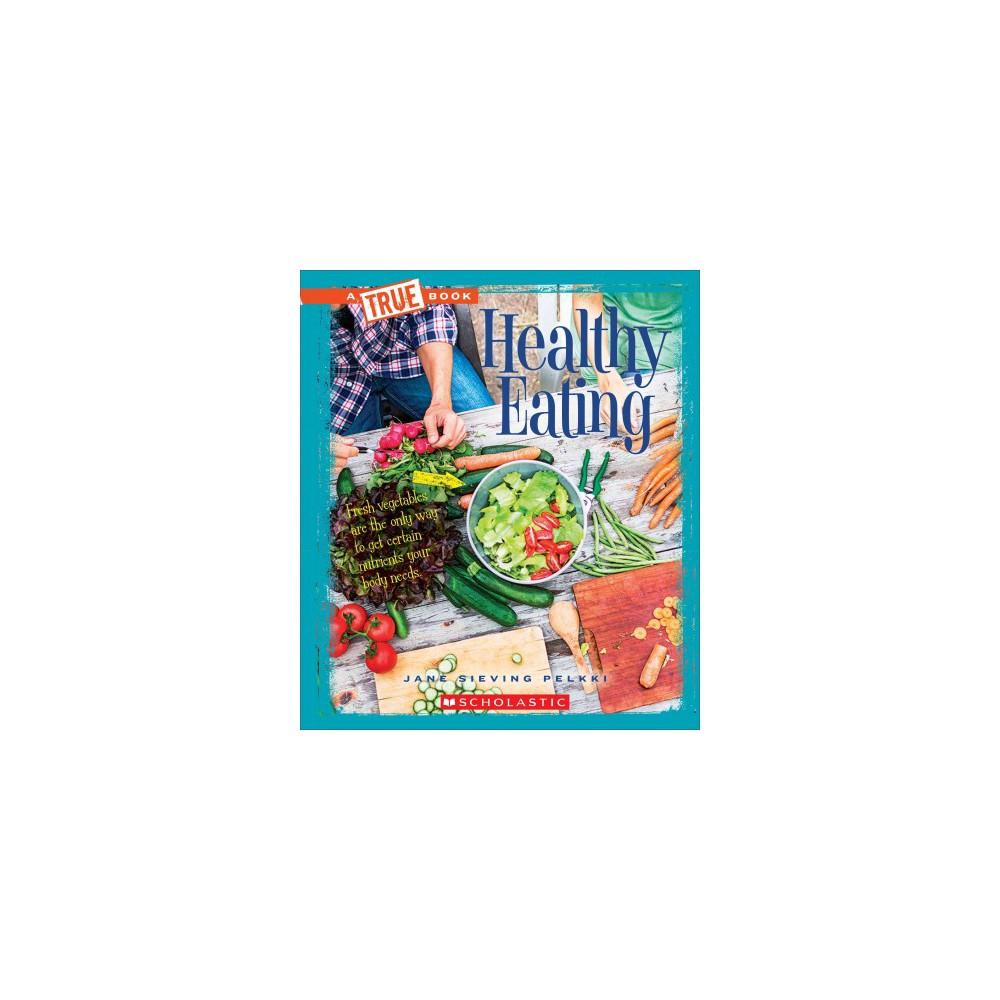 Healthy Eating (Paperback) (Jane Sieving Pelkki)