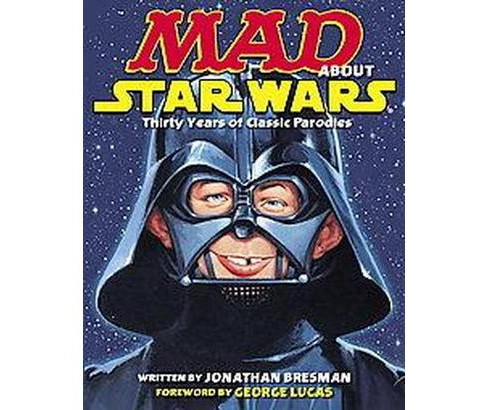 Mad About Star Wars (Paperback) (Jonathan Bresman) - image 1 of 1