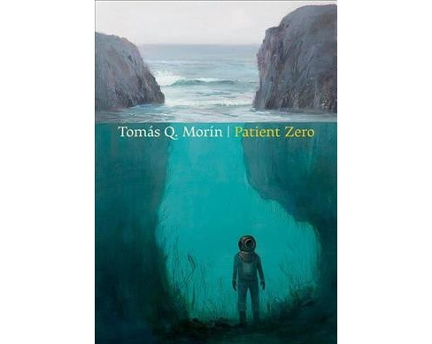 Patient Zero -  by Tomas Q. Morin (Paperback) - image 1 of 1