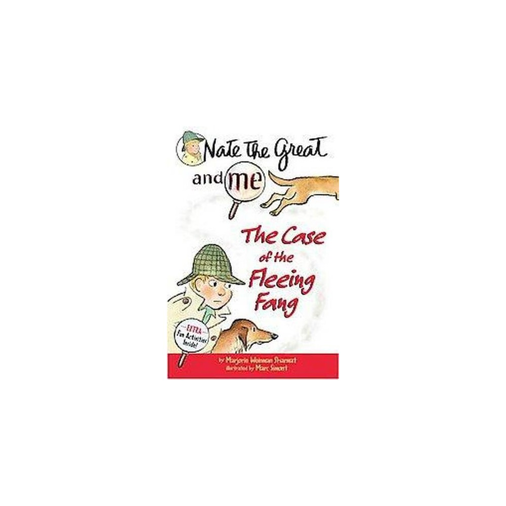 Nate the Great and Me : The Case of the Fleeing Fang (Reprint) (Paperback) (Marjorie Weinman Sharmat)