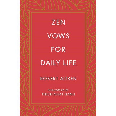 Zen Vows for Daily Life - by  Robert Aitken (Hardcover) - image 1 of 1